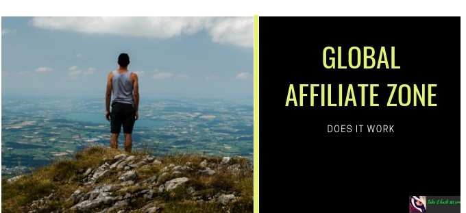 Does Global Affiliate Zone Work- Feature Image with Man overlooking a city on a mountain with KW Text Image 1