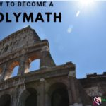 How To Become A Polymath