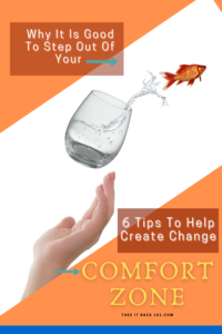 Why It Is Good To Step Out Of Your Comfort Zone - Pinterest Pin image