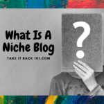 What Is A Niche Blog